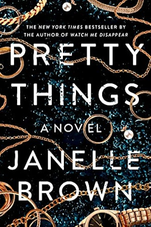 Book cover for Pretty Things by Janelle Brown