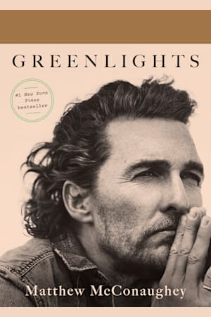Book cover for Greenlights by Matthew McConaughey