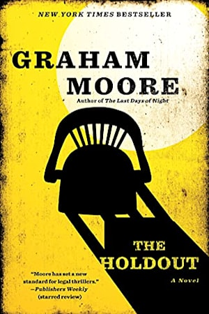 Book cover for The Holdout by Graham Moore