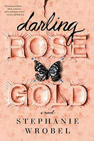 Book cover for Darling Rose Gold by Stephanie Wrobel