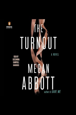 Book cover for The Turnout by Megan Abbott