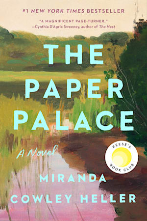 Book cover for The Paper Palace by Miranda Cowley Heller