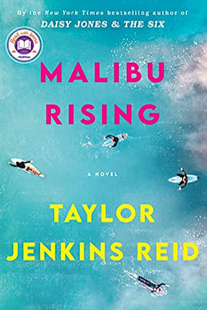 Book cover for Malibu Rising by Taylor Jenkins Reid