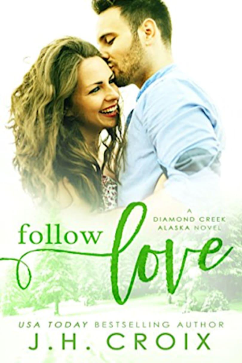Follow Love By J H Croix Bookbub
