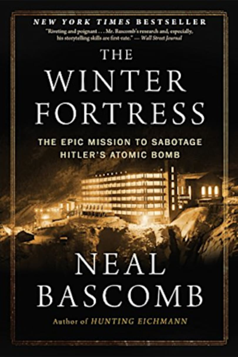 The Winter Fortress: The Epic Mission to Sabotage Hitler's Atomic Bomb Kindle Edition by Neal Bascomb  (Author)