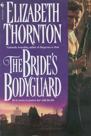 Book cover for The Bride's Bodyguard by Elizabeth Thornton