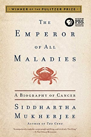 Book cover for The Emperor of All Maladies by Siddhartha Mukherjee