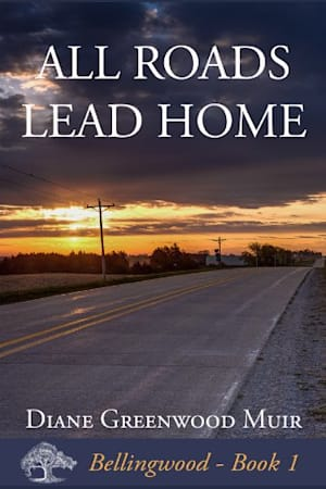 Book cover for All Roads Lead Home by Diane Greenwood Muir