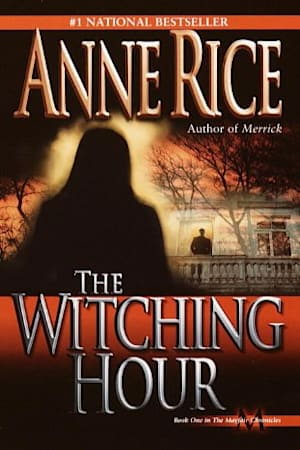 Book cover for The Witching Hour by Anne Rice