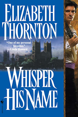 Book cover for Whisper His Name by Elizabeth Thornton