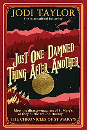 Book cover for Just One Damned Thing After Another by Jodi Taylor