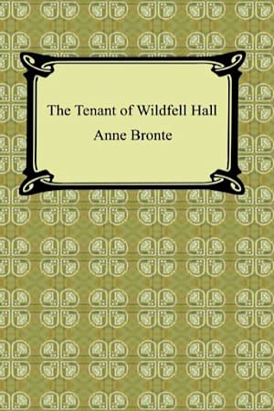 Book cover for The Tenant of Wildfell Hall by Anne Brontë