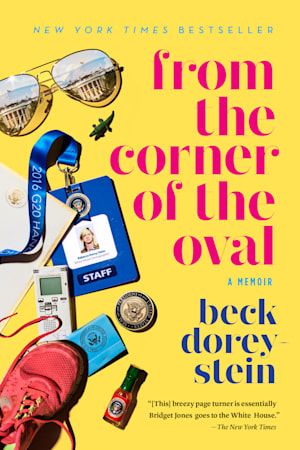Book cover for From the Corner of the Oval by Beck Dorey-Stein