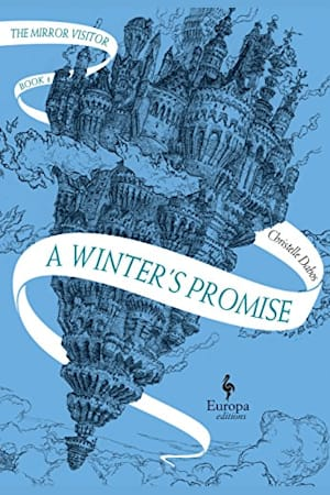 Book cover for A Winter's Promise: Book One of The Mirror Visitor Quartet by Christelle Dabos