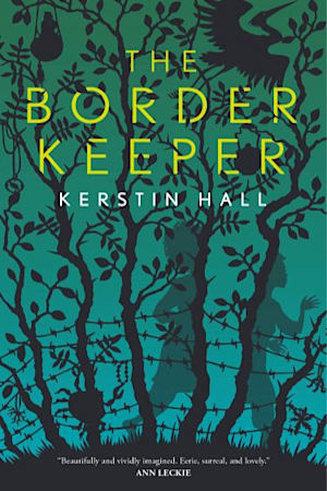 Book cover for The Border Keeper by Kerstin Hall