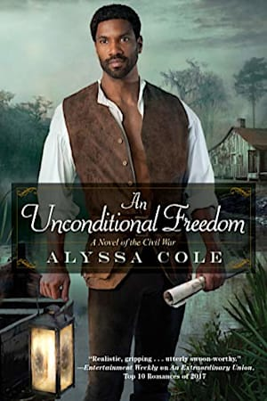 Book cover for An Unconditional Freedom by Alyssa Cole
