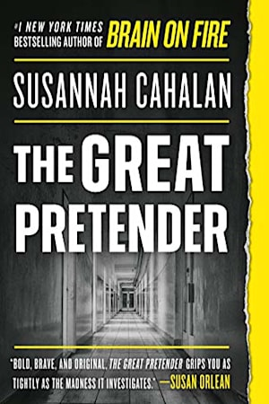 Book cover for The Great Pretender by Susannah Cahalan