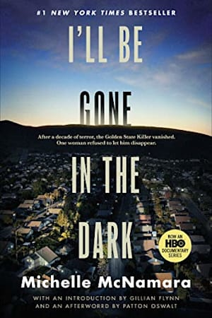 Book cover for I'll Be Gone in the Dark by Michelle McNamara