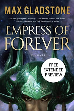 Book cover for Empress of Forever Sneak Peek by Max Gladstone