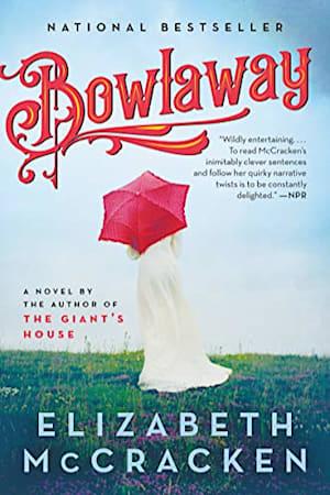 Book cover for Bowlaway by Elizabeth McCracken