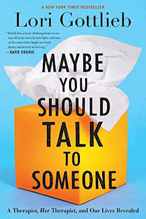Book cover for Maybe You Should Talk to Someone by Lori Gottlieb