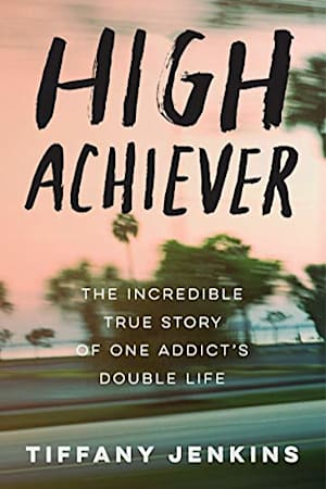 Book cover for High Achiever by Tiffany Jenkins