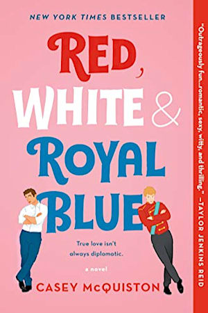 Book cover for Red, White & Royal Blue by Casey McQuiston