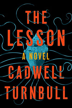 Book cover for The Lesson by Cadwell Turnbull
