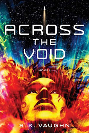 Book cover for Across the Void by S. K. Vaughn