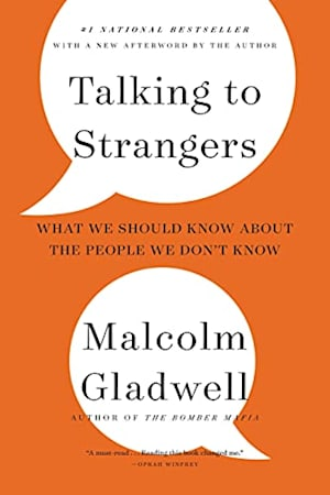 Book cover for Talking to Strangers by Malcolm Gladwell