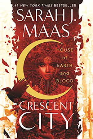 Book cover for Crescent City: House of Earth and Blood by Sarah J. Maas