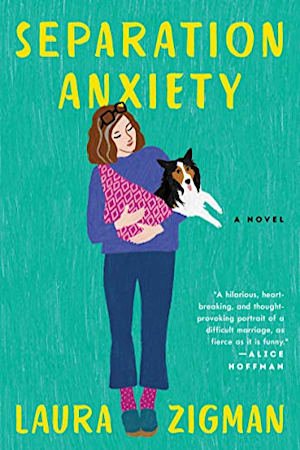 Book cover for Separation Anxiety by Laura Zigman