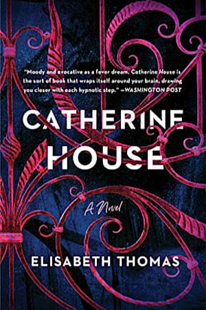 Book cover for Catherine House by Elisabeth Thomas