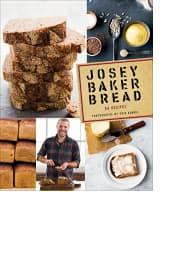 Josey Baker Bread by Josey Baker