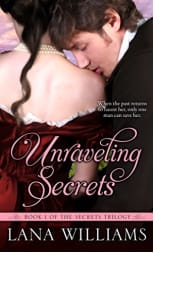 Unraveling Secrets by Lana Williams