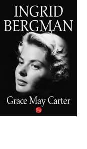 Ingrid Bergman by Grace Carter