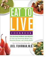 Eat to Live Cookbook by Joel Fuhrman