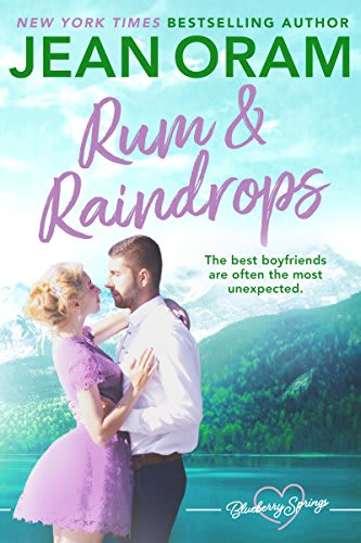 Rum and Raindrops: A Blueberry Springs Chick Lit Sweet Contemporary Romance  by Jean Oram - BookBub