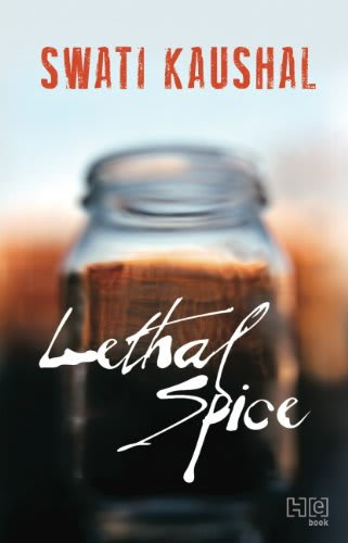 Lethal spice by swati kaushal