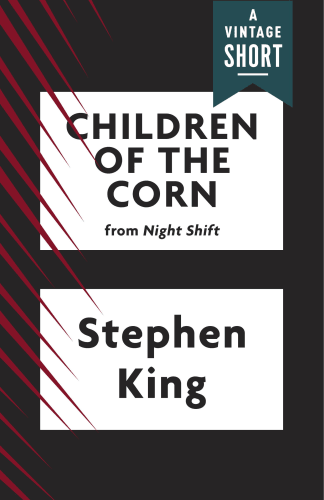 Children of the Corn by Stephen King