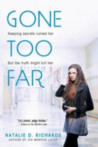 Gone Too Far by Natalie D. Richards