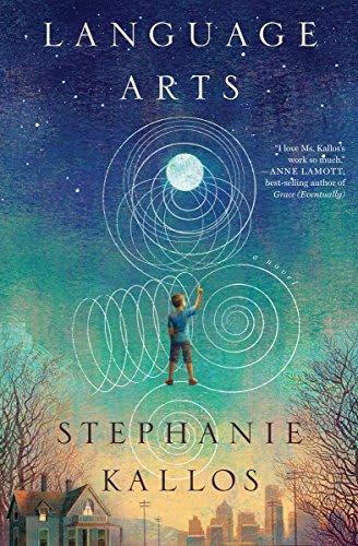 Language Arts by Stephanie Kallos