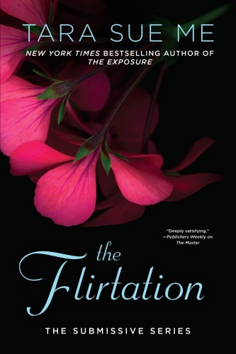 The Flirtation by Tara Sue Me