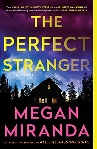The Perfect Stranger by Megan Miranda