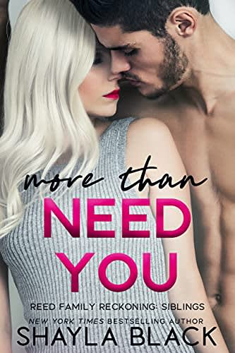 More Than Need You by Shayla Black