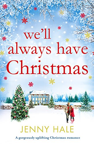 well always have christmas by jenny hale