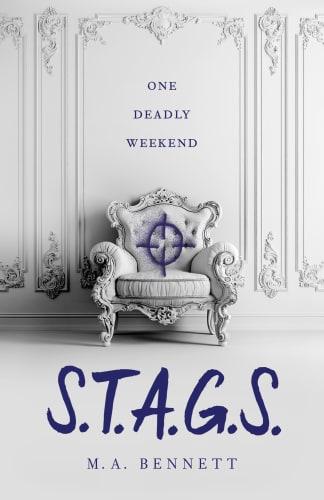 S.T.A.G.S. by M.A. Bennett