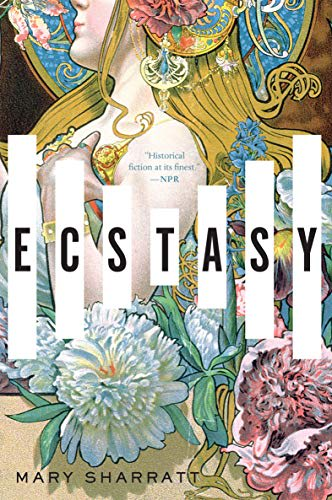 Ecstasy by Mary Sharratt