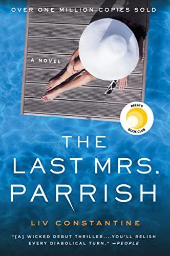 The Last Mrs. Parrish by Liv Constantine