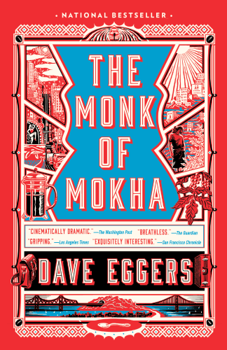 The 30 most anticipated book club books coming in 2018 the monk of mokha is the exhilarating true story of a young yemeni american man raised in san francisco who dreams of resurrecting the ancient art of fandeluxe Choice Image